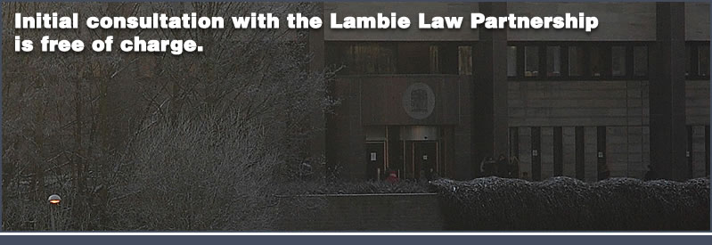 Initial consultation with lambie law partnership is free of charge